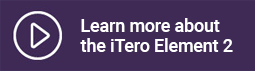 Learn More about the iTero Element 2